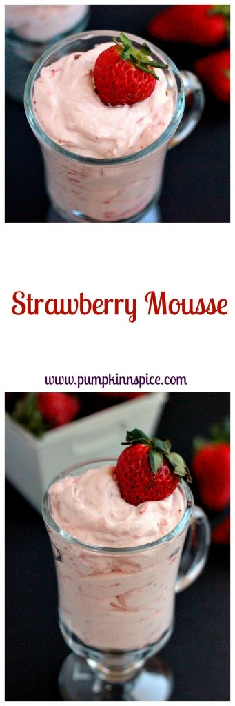This Strawberry Mousse is a smooth and creamy dessert that is made with just four simple ingredients. Topped with a fresh strawberry this light and easy dessert is a delicious treat! #strawberryrecipes #strawberrydessert #strawberrymousse #pumpkinnspice #lightdessert