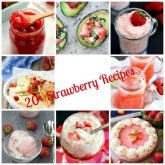 20+ Strawberry Recipes