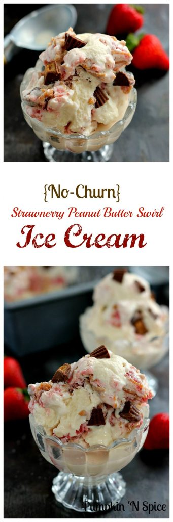 This Strawberry Peanut Butter Swirl Ice Cream is loaded with juicy strawberries and creamy peanut butter, swirled into sweet vanilla cream and then topped with peanut butter cups.  And best of all, it's made without an ice cream maker!