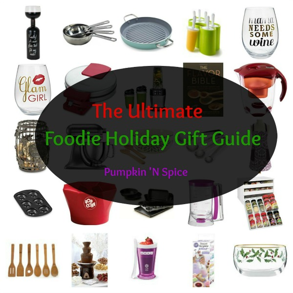 The Ultimate Foodie Holiday Gift Guide
