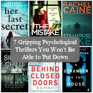 7 Gripping Psychological Thrillers You Won't Be Able to Put Down
