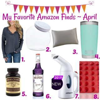 My Favorite Amazon Finds ~ April