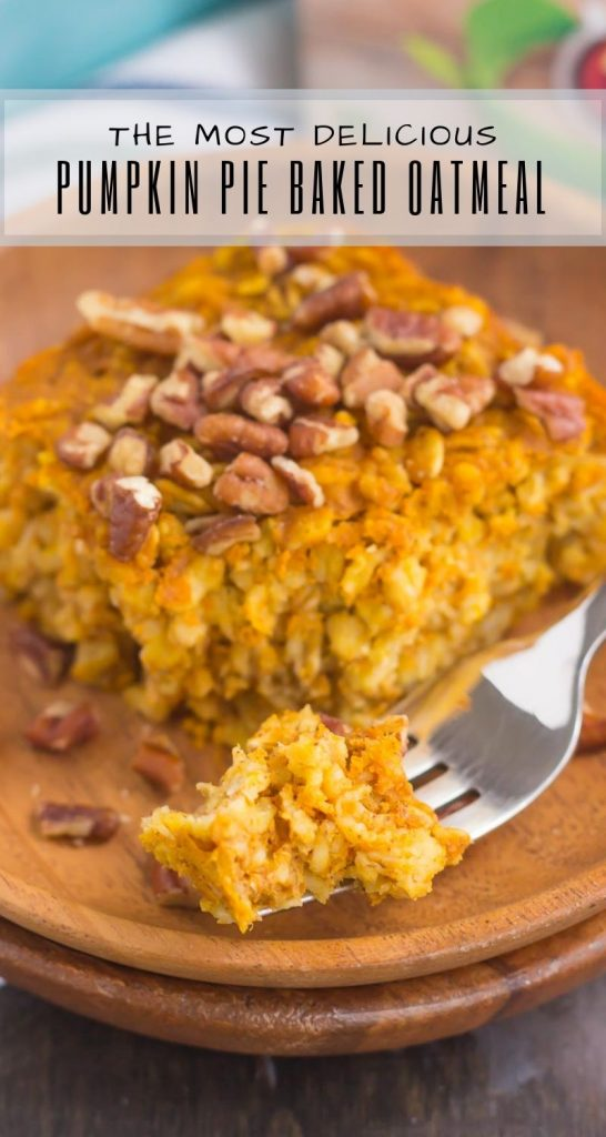 This Pumpkin Pie Baked Oatmeal is bursting with oats, sweet pumpkin, and cozy fall spices. Hearty, healthy and perfect for oatmeal lovers, this easy breakfast captures the flavors of the season! #pumpkin #pumpkinoatmeal #pumpkinbakedoatmeal #pumpkinbreakfast #pumpkinrecipe #breakfast #oatmeal #bakedoatmeal #oatmealrecipes
