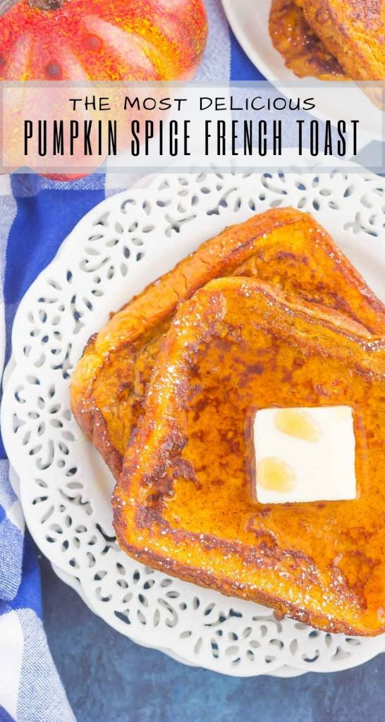 This Pumpkin Spice French Toast is the best breakfast to enjoy on those chilly fall mornings. Crispy on the outside and tender on the inside, this easy dish is bursting with flavor and perfect for the whole family to enjoy! #frenchtoast #pumpkinfrenchtoast #frenchtoastrecipes #fallbreakfast #pumpkinbreakfast #breakfast #easybreakfast