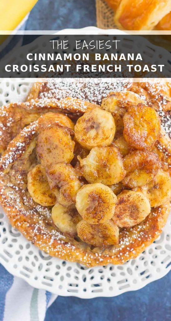 This Cinnamon Banana Croissant French Toast features thick slices offlaky, buttery croissants that are sprinkled with a cinnamon mixture and topped with caramelized bananas. Simple, fresh, and bursting with a rich flavor, this is the perfect way to switch up your french toast routine! #frenchtoast #croissantfrenchtoast #frenchtoastrecipe #cinnamonfrenchtoast #bananafrenchtoast #breakfast