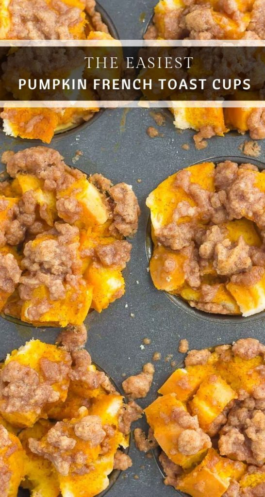 These Pumpkin French Toast Cups with Cinnamon Streuselare packed with cozy fall flavors and make the perfect weekend breakfast. Prepared the night before and made in a muffin tin, you can have this easy, lightened up dishready to be devouredin no time! #pumpkin #pumpkinfrenchtoast #pumpkinfrenchtoastcups #pumpkinfrenchtoastmuffins #frenchtoastmuffins #frenchtoastrecipe #pumpkinbreakfast #fallbreakfast #breakfastrecipes #breakfast