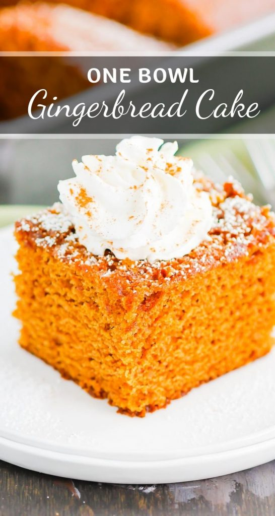 Gingerbread Cake is an easy, one bowl recipe that's ready in less than an hour. This cake bakes up soft, moist, and loaded with cozy flavors. A must-make for the holidays! #gingerbread #gingerbreadcake #gingerbreadrecipe #cake #holidayrecipe #holidaydessert #christmasdessert #dessert