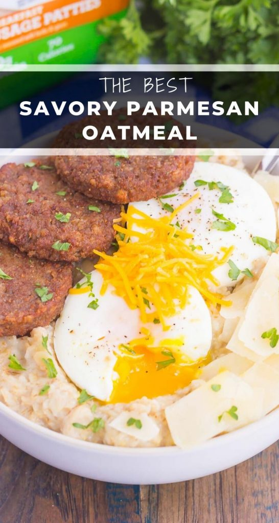 Savory Parmesan Oatmealis a delicious way to switch up your breakfast routine. Packed with hearty oats, fresh Parmesan cheese and veggie sausage, this simple dish is a great option for when you want a warm and comforting meal! #oatmeal #savoryoatmeal #oatmealbowl #breakfast #easybreakfast #heartybreakfast