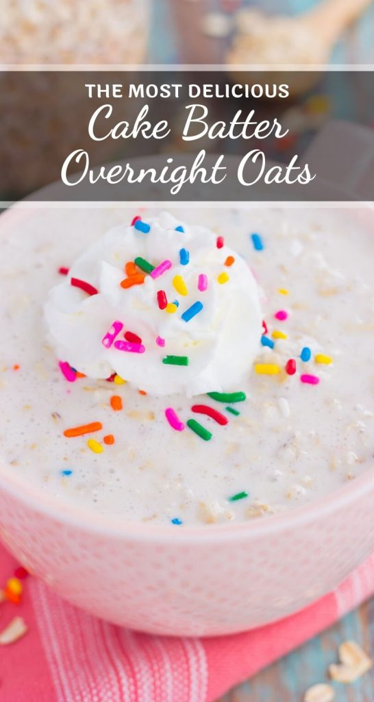Cake Batter Overnight Oats are a sweet and healthier make-ahead breakfast. Hearty oats, Greek yogurt, and milk combine with the classic taste of cake batter, in oatmeal form. Whether you like your oats hot or straight from the fridge, this easy breakfast will fuel you all morning long! #oats #oatmeal #funfettioatmeal #overnightoats #overnightoatsrecipe #cakebatter #cakebatteroats #breakfast #healthybreakfast