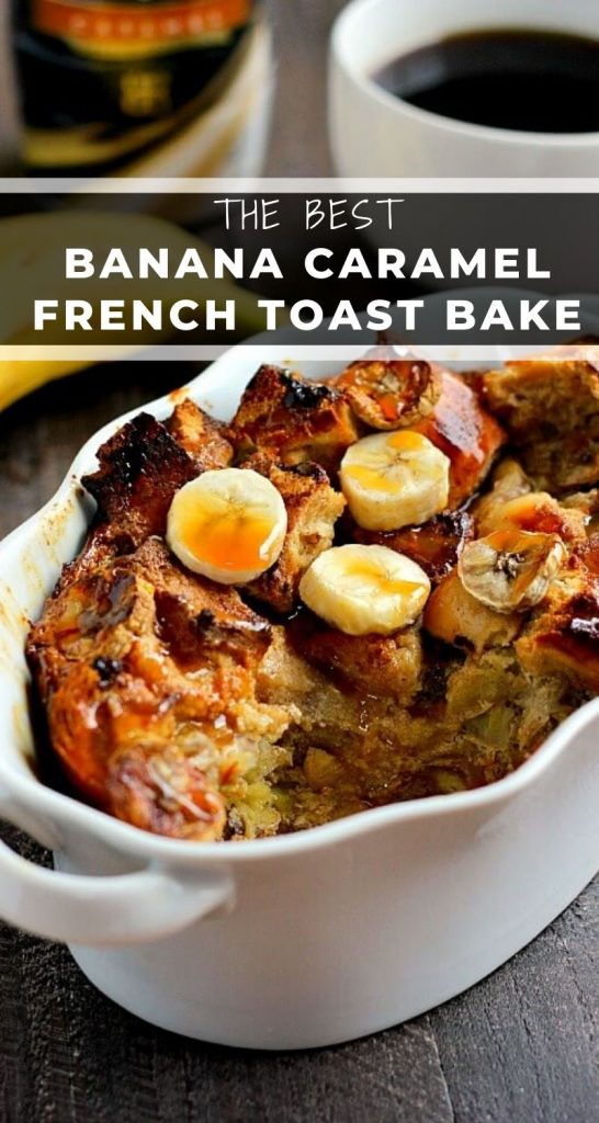 Filled with ripe bananas and lots of caramel flavor, this Banana CaramelFrench Toast Bake is an easy breakfast that makes getting up in the mornings just a little bit easier! #frenchtoast #frenchtoastbake #frenchtoastrecipe #frenchtoastcasserole #bananafrenchtoast #caramelfrenchtoast #breakfast