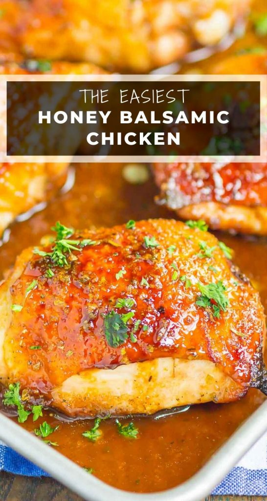 Honey Balsamic Chicken is an easy dish that's loaded with flavor. A simple marinade makes a delicious glaze for chicken thighs that's tangy, sweet, and oh-so delicious! #chicken #chickenrecipes #honeybalsamic #chickenthighs #marinade #chickenmarinade #chickendinner #balsamicchicken