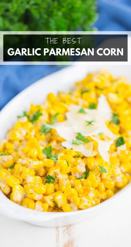 Garlic Parmesan Corn